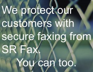image of chain link fence with text we protect our customers with secure faxing from SR fax. You can too.